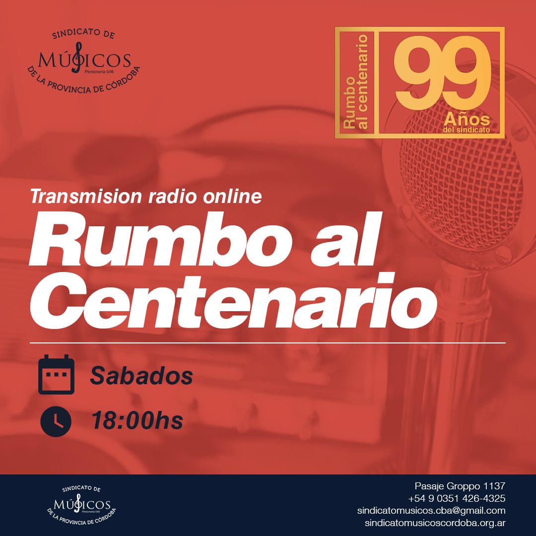 """TRANSMISIÓN RADIO ONLINE """"RUMBO AL CENTENARIO"""" (DECIMOTERCERA EMISIÓN)"""