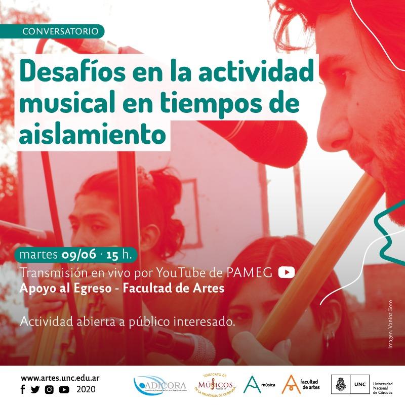 Conversatorio : Desafíos en la actividad musical en tiempos de aislamiento