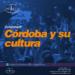 Córdoba y su cultura